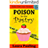 Poison in the Pastry (Holly Hart Cozy Mystery Series Book 5)