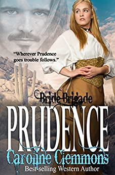 Prudence (Bride Brigade Book 7) by [Clemmons, Caroline]