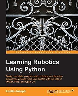 Learning Robotics Using Python by [Joseph, Lentin]