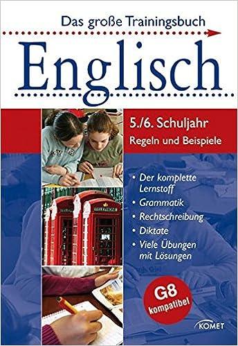 Das große Trainingsbuch. Englisch. 5./6. Schuljahr: Der komplette ...