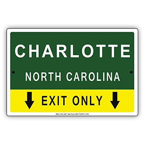 Charlotte North Carolina Exit Only With Pointer Arrow Direction Way Road Signs Alert Caution Warning Aluminum Metal Tin 8