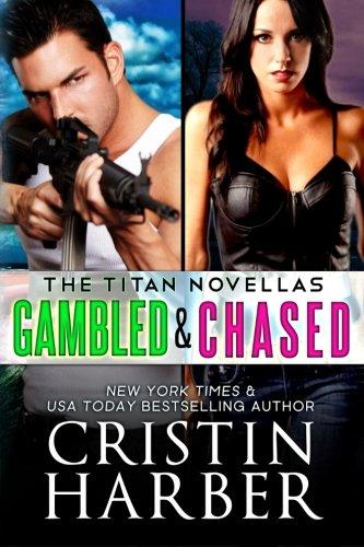 Titan Novellas: Gambled & Chased PDF