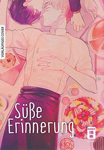 Süße Erinnerung Taschenbuch – 6. Dezember 2018 Long Claudia Peter Süße Erinnerung Egmont Manga