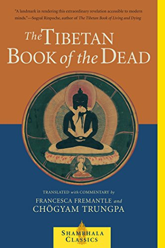 The Tibetan Book of the Dead: The Great Liberation Through Hearing In The Bardo (Shambhala Classics) cover