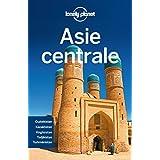 Asie centrale: Ouzbékistan, Kazakhstan, Kirghizstan, Tadjikistan, Turkménistan