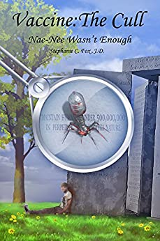Vaccine: The Cull - Nae-Nee Wasn't Enough (Nae-Née Book 2) by [Fox, Stephanie C.]