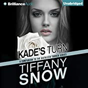 Kade's Turn: Kathleen Turner | Tiffany Snow