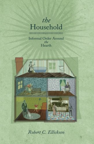 The Household: Informal Order around the Hearth pdf