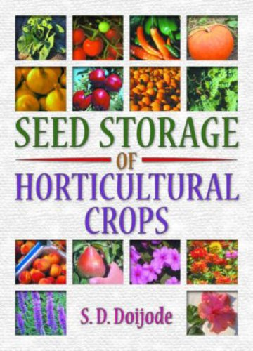 Seed Storage of Horticultural Crops by CRC Press