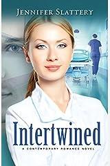 Intertwined: A Contemporary Romance Novel by Jennifer Slattery (2015-10-05) Paperback