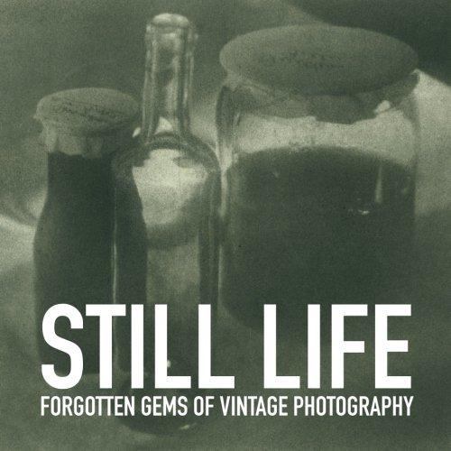 Still life (Forgotten gems of vintage photography) (Volume ()
