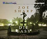 img - for Die Easy: A Charlie Fox Thriller (Charlie Fox Thrillers) book / textbook / text book