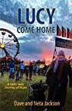 yada yada house of hope series - Lucy Come Home (Yada Yada House of Hope Series)