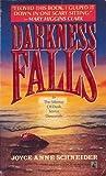 Darkness Falls, Joyce A. Schneider, 0671673181