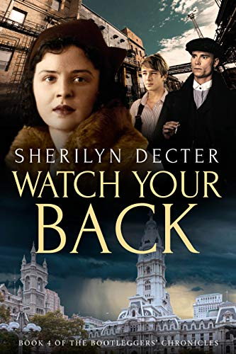 Watch Your Back (Bootleggers' Chronicles Book 4)