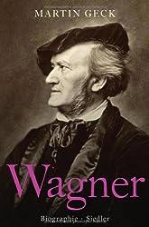 Richard Wagner: Biographie