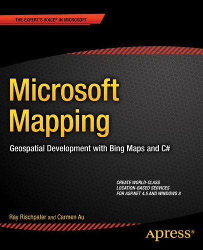 Microsoft Mapping: Geospatial Development with Bing Maps and C# (Expert's Voice in Microsoft) Pdf