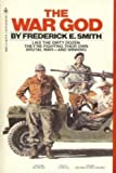 The War God, Frederick E. Smith, 0553136631