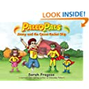 Paleo Pals: Jimmy and the Carrot Rocket Ship