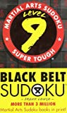 Black Belt Sudoku Level 9, Frank Longo, 1402737610