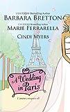 A Wedding in Paris, Barbara Bretton and Marie Ferrarella, 0373837127