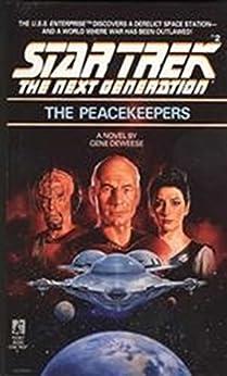 The Peacekeepers (Star Trek: The Next Generation Book 2) by [DeWeese, Gene]