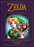 THE LEGEND OF ZELDA : A LINK TO THE PAST & MAJORA'S MASK PERFECT EDITION