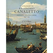 Canaletto: A Supplement to the Catalogue Raisonne