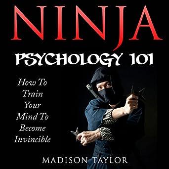 Amazon.com: Ninja Psychology 101: Learn How to Train Your ...