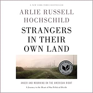Strangers in Their Own Land Audiobook
