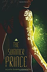 The Summer Prince by Alaya Dawn Johnson (2014-07-29)