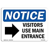 OSHA Notice Sign - Visitors Use Main Entrance [Right | Choose from: Aluminum, Rigid Plastic or Vinyl Label Decal | Protect Your Business, Construction Site, Warehouse & Shop Area |  Made in The USA