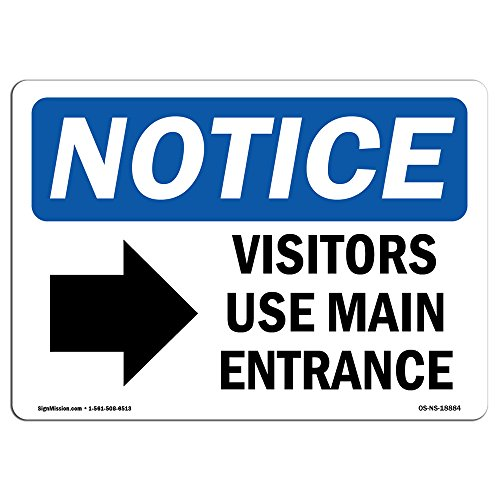 OSHA Notice Signs - Visitors Use Main Entrance [Right Sign with Symbol | Extremely Durable Made in The USA Signs or Heavy Duty Vinyl Label | Protect Your Warehouse & Business from SignMission