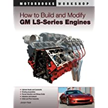How to Build and Modify GM LS-Series Engines (Motorbooks Workshop)