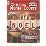 Christmas Mantel Covers: 7 Patchwork Projects to Celebrate the Holiday Season!