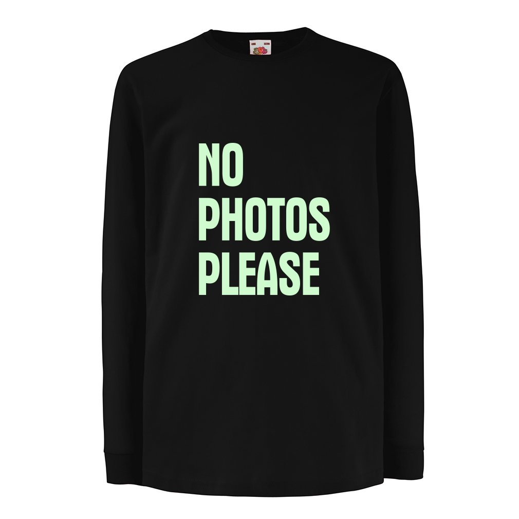 Funny t shirts for kids Long sleeve No Photos Please Vacom Advertising Ltd N4537D