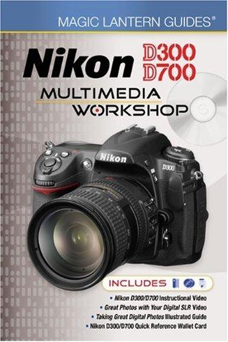 Read Online Magic Lantern Guides®: Nikon D300/D700 Multimedia Workshop pdf epub