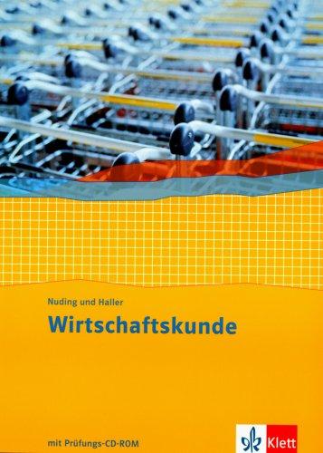 Wirtschaftskunde. Neubearbeitung 2011 / Schülerbuch mit CD-ROM 1.-3. Berufsschuljahr