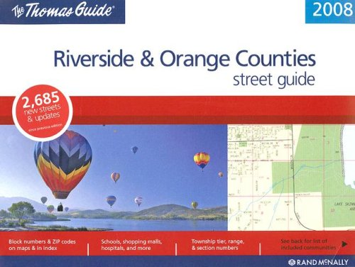 Thomas Guide 2008 Riverside and Orange County, California (Thomas Guide Riverside/Orange Counties Street Guide & Directory) (Riverside Outlets)