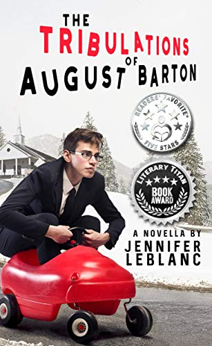 The Tribulations of August Barton by [LeBlanc, Jennifer]