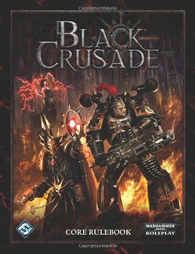 - Black Crusade RPG: Core Rulebook