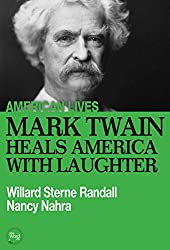 Mark Twain Heals America With Laughter (American Lives)