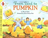 From Seed to Pumpkin (Let's-Read-and-Find-Out Science, Stage 1) (Let's-Read-and-Find-Out Science 1), Books Central