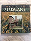 img - for Living in Tuscany book / textbook / text book