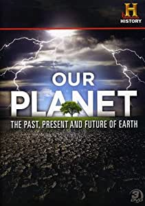 our planet the past present and future of earth dvd various the history. Black Bedroom Furniture Sets. Home Design Ideas