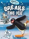 Pingu: Breaks The Ice