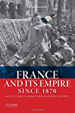 img - for France and Its Empire Since 1870 book / textbook / text book