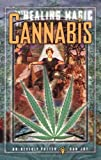 img - for The Healing Magic of Cannabis book / textbook / text book