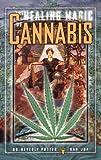 Healing Magic of Cannabis, Beverly Potter, 1579510019