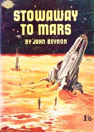 Stowaway to Mars: An Outstanding Adventure Novel of the First Interplanetary Flight to Mars (Nova Science Fiction Novels)